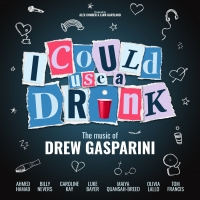 Drew Gasparini's I COULD USE A DRINK to Have UK Premiere Photo