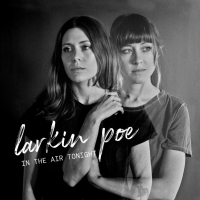 Larkin Poe Share Cover of Phil Collins' 'In The Air Tonight' Photo