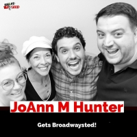 The 'Broadwaysted' Podcast Welcomes Dancer, JOSEPH... Choreographer JoAnn M. Hunter