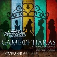 BWW Previews: GAME OF TIARAS turns tragedy into laughter at Playmakers Baton Rouge Photo