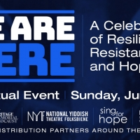 VIDEO: Jackie Hoffman, Lea Salonga and More Join WE ARE HERE: A Celebration Of Resili Photo