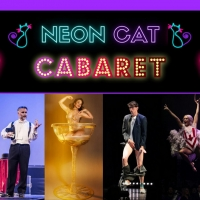 World Premiere of NEON CAT CABARET to Take Place At Leyton Park Photo