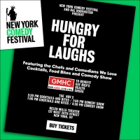 "NEW YORK COMEDY FESTIVAL and Hal Rubenstein Team Up to Debut ""Hungry for Laughs"" on 11/5"