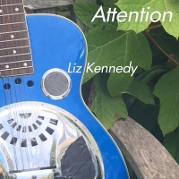 Singer-Songwriter Liz Kennedy Releases New Single  Attention' Ahead Of Upcoming Summ Photo