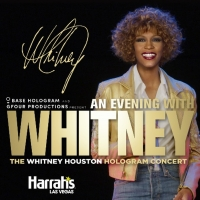 AN EVENING WITH WHITNEY: THE WHITNEY HOUSTON HOLOGRAM CONCERT to Make North American Debut Photo