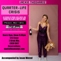 Jackie Theoharis Returns to Don't Tell Mama With QUARTER LIFE CRISIS, May 14 Photo