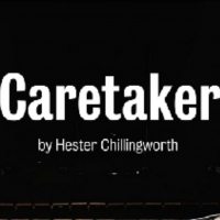 CARETAKER By Hester Chillingworth Begins Tonight In The Jerwood Theatre Downstairs Photo