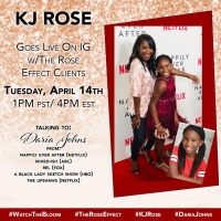 The Rose Effect Pioneer KJ Rose To Host Daria Johns On Instagram Live Today