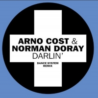 Dance System Remix Arno Cost & Norman Doray Anthem 'Darlin' Photo