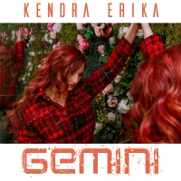 Pop Singer-Songwriter Kendra Erika Recently Released New Single 'Gemini' Photo