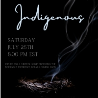 No Peeking Theatre Presents INDIGENOUS; An Online Theatrical Presentation Of The Nati Photo