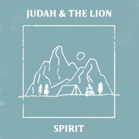 Judah & the Lion Releases 'Spirit' EP Today Photo