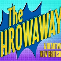 Casting Announced For Workshop Of New British Musical THE THROWAWAYS Photo