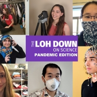 THE LOH DOWN ON SCIENCE: SPECIAL PANDEMIC EDITION Launches Today Photo