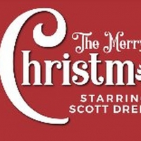 Scott Dreier's THE MERRY LITTLE CHRISTMAS SHOW is Coming to the Colony Theatre