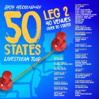 Zach Heckendorf Announces Second Leg of '50 States Livestream Tour'