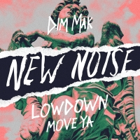 Lowdown Makes His New Noise Debut With 'Move Ya' Photo