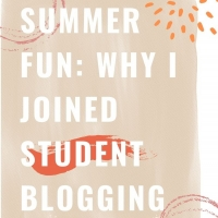 Student Blog: Summer Fun: Why I Joined The BWW Student Blogging Program Photo