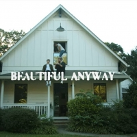 VIDEO: Judah & the Lion Releases 'Beautiful Anyway' Video Photo