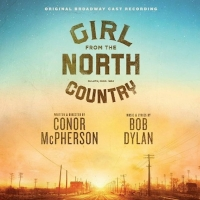 GIRL FROM THE NORTH COUNTRY Original Broadway Cast Recording Is Now Available To Purc Photo
