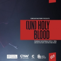 Circus Factory to Present The Live Premiere Of… Lidija Šola's (UN)HOLY BLOOD
