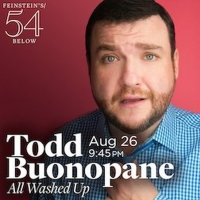 Todd Buonopane to Bring ALL WASHED UP to Feinstein's/54 Below Photo