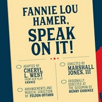 Premiere Stages Returns To Live Programming With Cheryl L. West's FANNIE LOU HAMER, S Photo