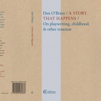 BWW Interview: Dan O'Brien Talks A STORY THAT HAPPENS: ON PLAYWRITING, CHILDHOOD & OT Album