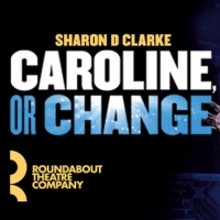 Save Up to $40 on Roundabout Theatre Company's Broadway Revival of CAROLINE, OR CHANGE
