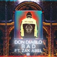 Don Diablo & Zak Abel Release New Single 'Bad'