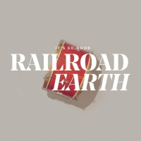 Railroad Earth Release Single 'It's So Good' Photo