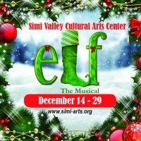 Simi Valley Cultural Arts Center Announces Auditions for ELF THE MUSICAL