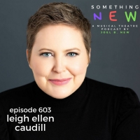 'Something New' Podcast Welcomes Leigh Ellen Caudill