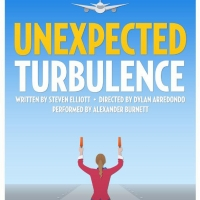Alexander Burnett Stars In UNEXPECTED TURBULENCE: A New Play