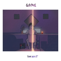 Tom Did It Unveils Emotionally Charged Single 'Gone' Photo