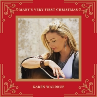 Listen to Karen Waldrup's New Holiday Classic 'Mary's Very First Christmas' Photo