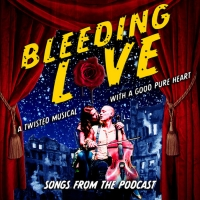 Songs From BLEEDING LOVE Podcast Starring Marc Kudisch,  Rebecca Naomi Jones and More Photo