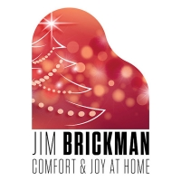 Jim Brickman To Support Local Theatres With 'Comfort & Joy At Home 2020'