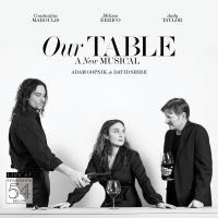 BWW Album Review: OUR TABLE Will Make You Want to Pull Up a Chair