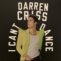 Darren Criss Releases New Single 'I Can't Dance' Photo