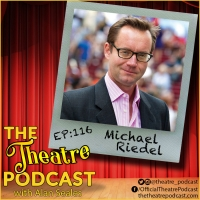 THE THEATRE PODCAST WITH ALAN SEALES PRESENTS Michael Riedel Photo