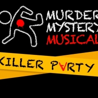 "Attend the Virtual World Premiere of A KILLER PARTY ��"" A MURDER MYSTERY MUSICAL Photo"
