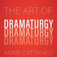 Anne Cattaneo Releases 'The Art Of Dramaturgy' Photo