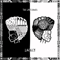 The Late Ones Drop 'Lately' EP Photo