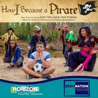 Horizon Theatre Company Presents HOW I BECAME A PIRATE Live Outside At Horizon Theatre Photo