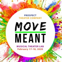 Cast Announced For MOVE MEANT, Prospect's Musical Theater Lab Photo