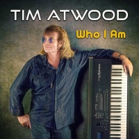 Tim Atwood's Latest Album 'Who I Am' Available Now Photo