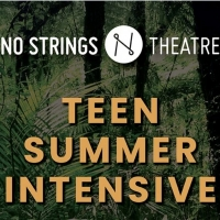 Register Now for No Strings Theatre's Teen Summer Music Theatre Intensive! Photo