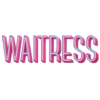 WAITRESS Set for Run at San Jose's Center for the Performing Arts