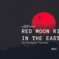 Little Theatre of Norfolk Presents RED MOON RISING IN THE EAST Photo